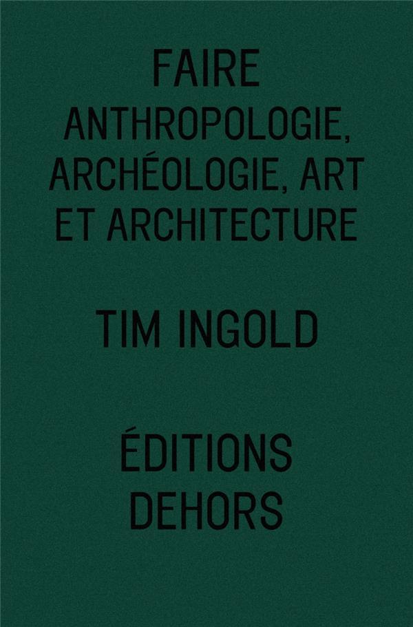 Faire anthropologie arch ologie art et architecture for Art et architecture