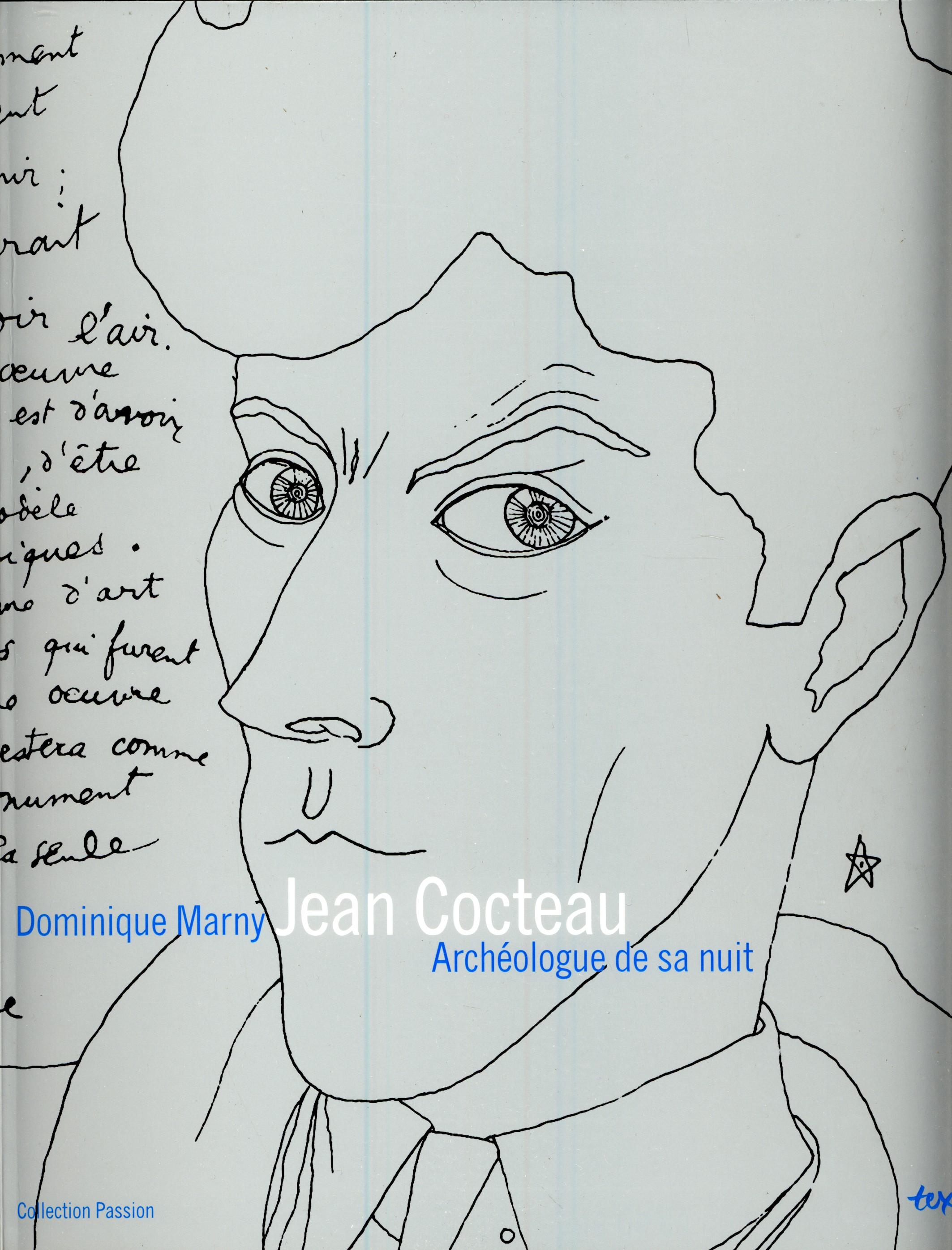 cocteau  archeologue de sa nuit marny dominique    b textuel  u00c9crits sur l u0026 39 art