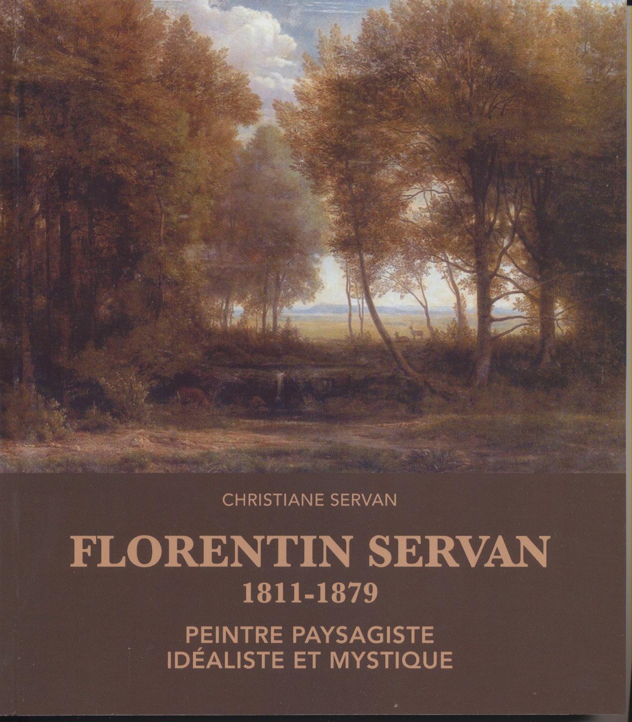 florentin servan 1811 1879 peintre paysagiste id aliste et mystique christiane servan atelier. Black Bedroom Furniture Sets. Home Design Ideas