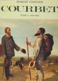 Gustave Courbet. Catalogue raisonné. Tome 1: 1819-1865. Peintures.