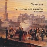 NAPOLÉON. LE RETOUR DES CENDRES (1840-1990)