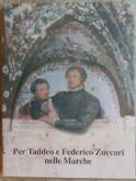 PER TADDEO E FEDERICO ZUCCARI NELLE MARCHE
