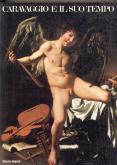 Caravaggio e il suo tempo.