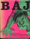 baj-catalogue-de-l-oeuvre-graphique-et-des-multiples-catalogue-of-the-graphic-work-and-multiples