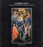 Andrea Lilli. Pittura delle Marche tra Cinquecento e Seicento.