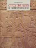 civilta-degli-egizi-le-credenze-religiose-