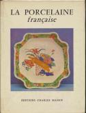 La porcelaine française