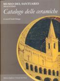 Museo del Santuario Tolentino - Catalogo delle ceramiche