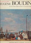 Eugène Boudin. Vie et oeuvre. 1824-1898.