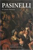 LORENZO PASINELLI PITTORE (1629-1700)