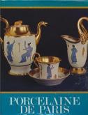 Porcelaine de Paris 1770-1850