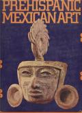 Prehispanic Mexican Art