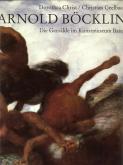 Arnold Böcklin, die Gemälde im Kunstmuseum Basel