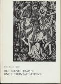 Der berner Traian - und Herkinbald - Teppich