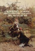 La Donna e la moda nella pittura italiana del secondo \