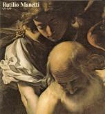 Rutilio Manetti 1571-1639.