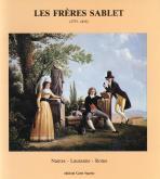 Les frères Sablet 1775-1815. Peintures, dessins, gravures.