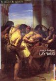 Joseph-Fortunet Layraud 1833-1913. Itinéraire d\