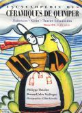 Encyclopédie des céramiques de Quimper. Faïences - Grès - Terres vernissées. Tome III