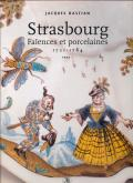 Strasbourg. Faïences et porcelaines 1721-1784 (2 tomes).