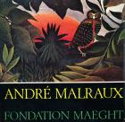 ANDRÉ MALRAUX - FONDATION MAEGHT
