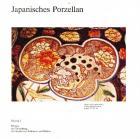 JAPANISCHES PORZELLAN. KATALOG 3