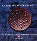 A CENTURY TO BE CELEBRATED. APPROACHING 100 YEARS OF LEE COOPER : 1908-2008