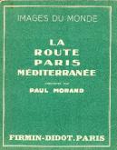LA ROUTE PARIS MÉDITERRANÉE
