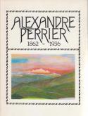 ALEXANDRE PERRIER 1862-1936