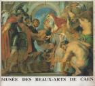MUSÉE DES BEAUX-ARTS ET COLLECTION MANCEL. CAEN