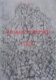 MOSKOVTCHENKO GRAVURES 1963-2010