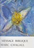 LE MESSAGE BIBLIQUE, MARC CHAGALL