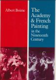 THE ACADEMY AND FRENCH PAINTING IN THE NINETEENTH CENTURY.