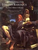 DISCOVERING THE ITALIAN BAROQUE. THE DENIS MAHON COLLECTION