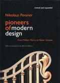 Pioneers of modern design. From William Morris to Walter Gropius.