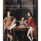 POMPEO BATONI. A COMPLETE CATALOGUE OF HIS PAINTINGS