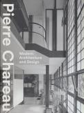 PIERRE CHAREAU. MODERN ARCHITECTURE AND DESIGN