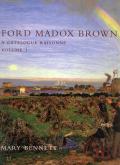 Ford Madox Brown. A catalogue raisonné.