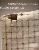 Contemporary British Studio Ceramics. The Grainer Collection
