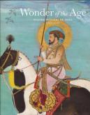 Wonder of the Age. Master Painters of India 1110-1900