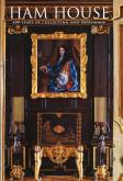 HAM HOUSE - 400 YEARS OF COLLECTING AND PATRONAGE