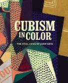 CUBISM IN COLOR. THE STILL LIFES OF JUAN GRIS