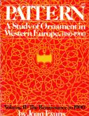 PATTERN, A STUDY OF ORNAMENT IN WESTERN EUROPE, 1180-1900. VOLUME II