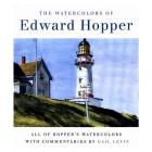 THE COMPLETE WATERCOLORS OF EDWARD HOPPER