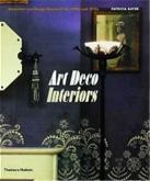 ART DECO INTERIORS. DECORATION AND DESIGN CLASSICS OF THE 1920S AND THE 1930S.