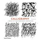 CALLIGRAPHY. A BOOK OF CONTEMPORARY INSPIRATION