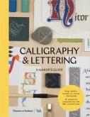 CALLIGRAPHY AND LETTERING. A MAKER\