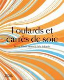 FOULARDS ET CARRÉS DE SOIE