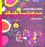EMBROIDERY FROM AFGHANISTAN (FABRIC FOLIOS) /ANGLAIS