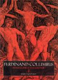 FERDINAND COLUMBUS RENAISSANCE COLLECTOR /ANGLAIS